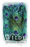 Wilde, Oscar: Oscar Wilde: Selected Poems