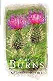 Burns, Robert: Robert Burns : Selected Poems