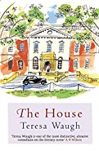 The House by Teresa Waugh