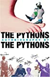 Gilliam, Terry: The Pythons' Autobiography by the Pythons