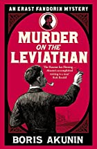 Murder on the Leviathan: A Novel by Boris…