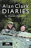 Clark, Alan: Diaries: In Power