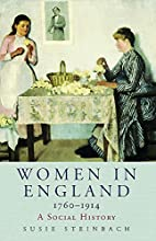 Women in England 1760-1914: A Social History…