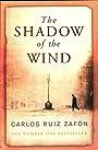 The Shadow of the Wind. Carlos Ruiz Zaf[n - Carlos Ruiz Zafón