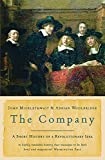 Micklethwait, John: Company : A Short History of a Revolutionary Idea