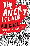 Gill, A.A.: The Angry Island: Hunting the English