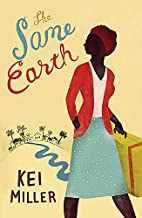 The Same Earth by Kei Miller