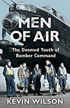 Men of Air: The Doomed Youth of Bomber…