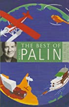The Best of Michael Palin 2009 by Michael…