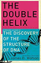 The Double Helix by James Watson