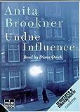 Anita Brookner: Undue Influence