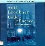Brookner, Anita: Undue Influence (Charles Paris Mysteries)