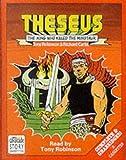 Robinson, Tony: Theseus, the King Who Killed the Minotaur