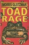 Gleitzman, Morris: Toad Rage (Galaxy Children's Large Print)