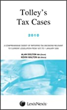 Tolley's Tax Cases 2010 by Alan Dolton