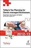 Tallon, Paula: Tolley's Tax Planning for Owner-managed Businesses 2012-13