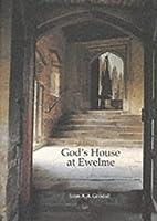 God's House at Ewelme by John A. A. Goodall