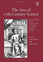 The Arts of 17Th-Century Science:…