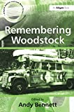 Bennett, Andy: Remembering Woodstock