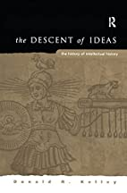 The Descent of Ideas: The History of…