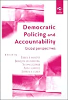 Democratic policing and accountability :…