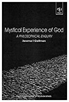 Mystical experience of God : a philosophical…