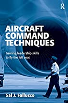 Aircraft Command Techniques by Sal J.…