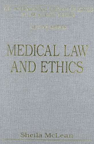 medical-law-and-ethics-international-library-of-essays-in-law-and-legal-theory-10
