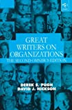 Pugh, Derek S.: Great Writers on Organizations