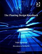 The Planting Design Handbook by Nick…