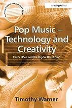 Pop Music - Technology and Creativity:…