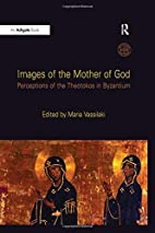 Images of the Mother of God: Perceptions of…