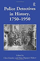 Police Detectives in History, 1750-1950 by…