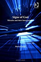 Signs Of God: Miracles And Their…