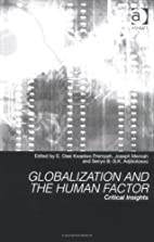 Globalization And The Human Factor: Critical…