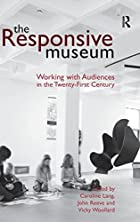 The Responsive Museum: Working With…
