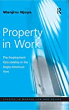 Property in Work: The Employment…