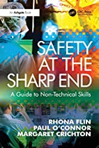 Safety at the Sharp End: A Guide to…
