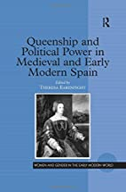 Queenship And Political Power In Medieval…
