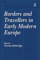 Borders and travellers in early modern…