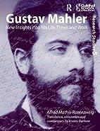 Gustav Mahler (Guildhall Research Studies)…