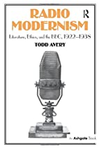 Radio Modernism: Literature, Ethics, and the…