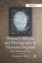 Women's albums and photography in Victorian…