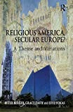 Davie, Grace: Eurosecularity: A Theme with Variations