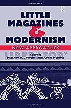 Little Magazines & Modernism: New Approaches…