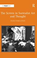 The Screen in Surrealist Art and Thought by…