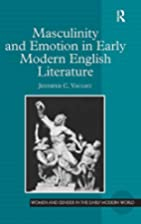Masculinity and Emotion in Early Modern…