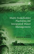 Multi-Stakeholder Platforms for Integrated…