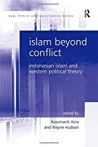 Islam beyond conflict : Indonesian Islam and…