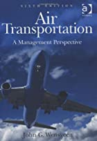 Air Transportation: A Management Perspective…